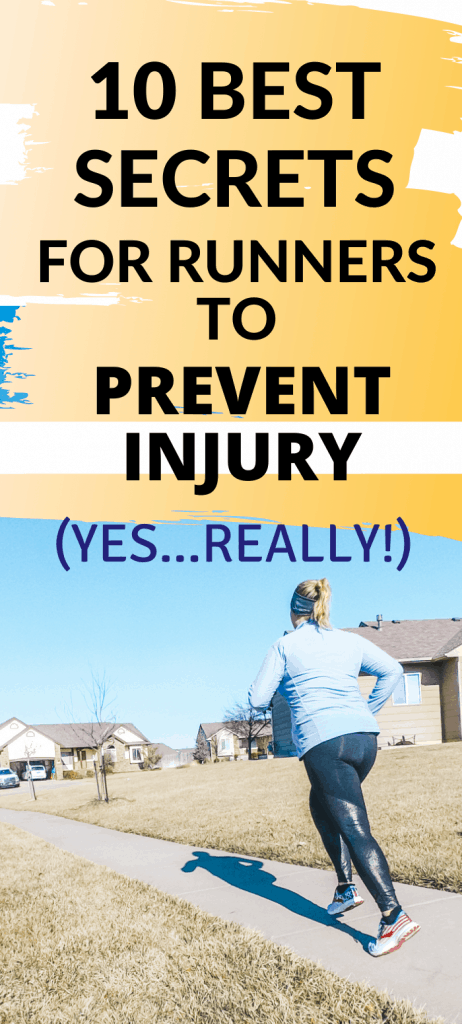 THE 10 BEST SECRETS FOR RUNNERS TO PREVEN INJURY FROM A PHYSICAL THERAPIST. RUNNING INJURY PREVENTION, INJURY PREVENTION FOR RUNNERS, RUNNING TIPS FOR INJURY PREVENTION. #RUNNING #RUNNERS #RUN