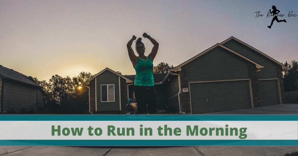 How to run in the morning. Running tips and tricks to become a morning runnner today!